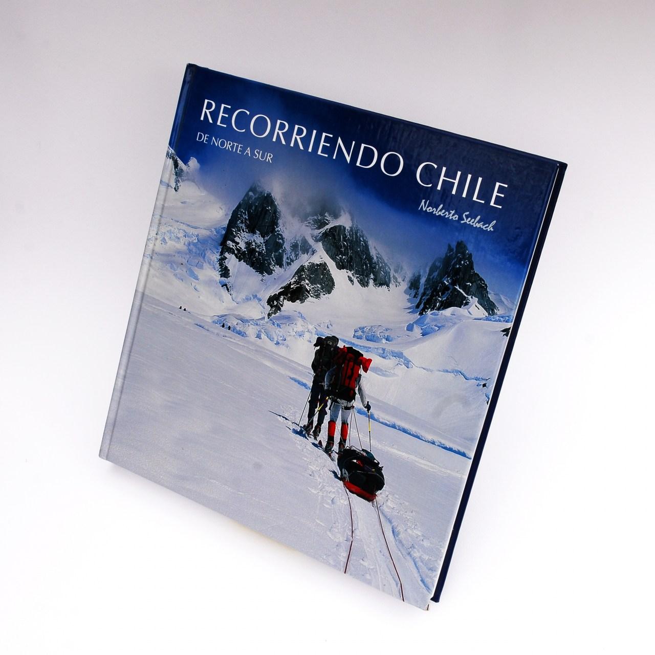 Libro Recorriendo Chile Norberto Seebach
